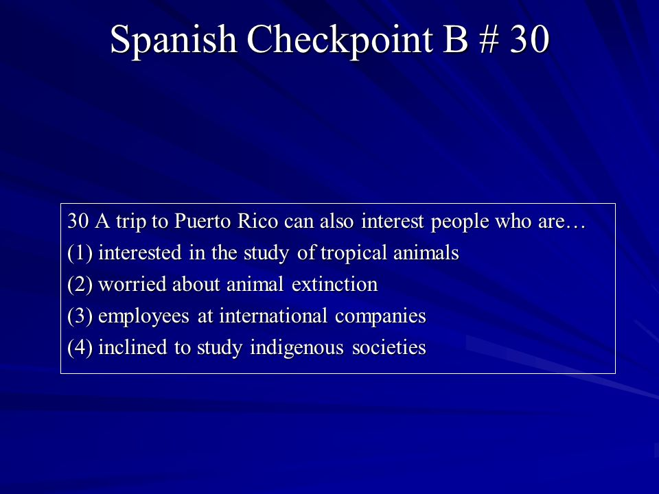 Spanish Checkpoint B # 30
