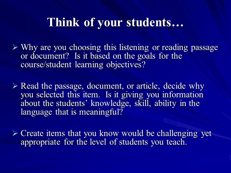 Think of your students…
