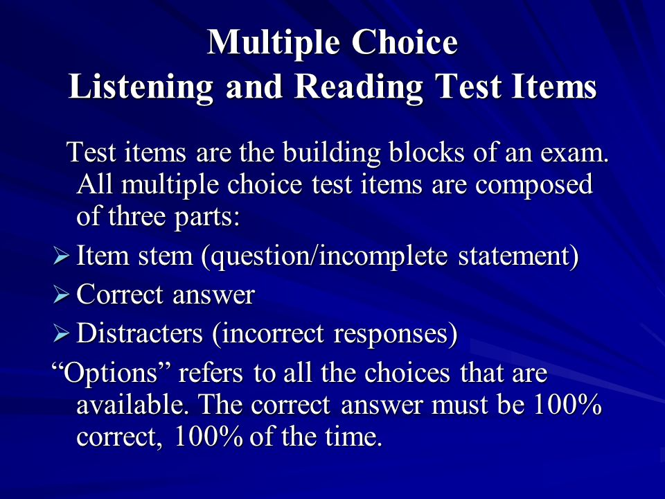 Multiple Choice Listening and Reading Test Items