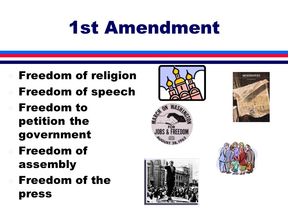 1st Amendment Freedom of religion Freedom of speech