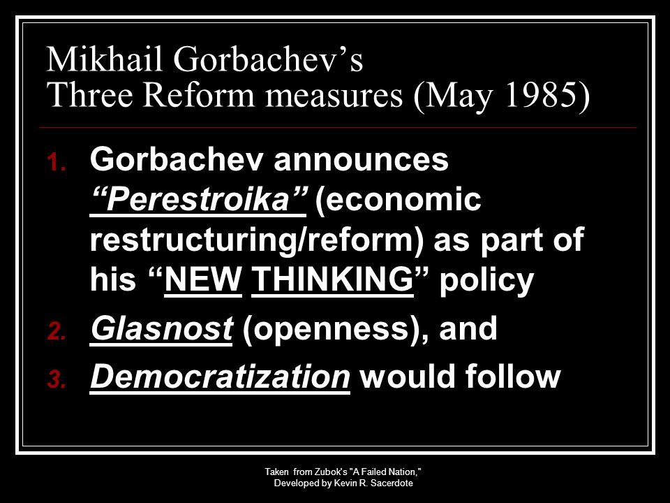 Mikhail Gorbachev's Three Reform measures (May 1985)