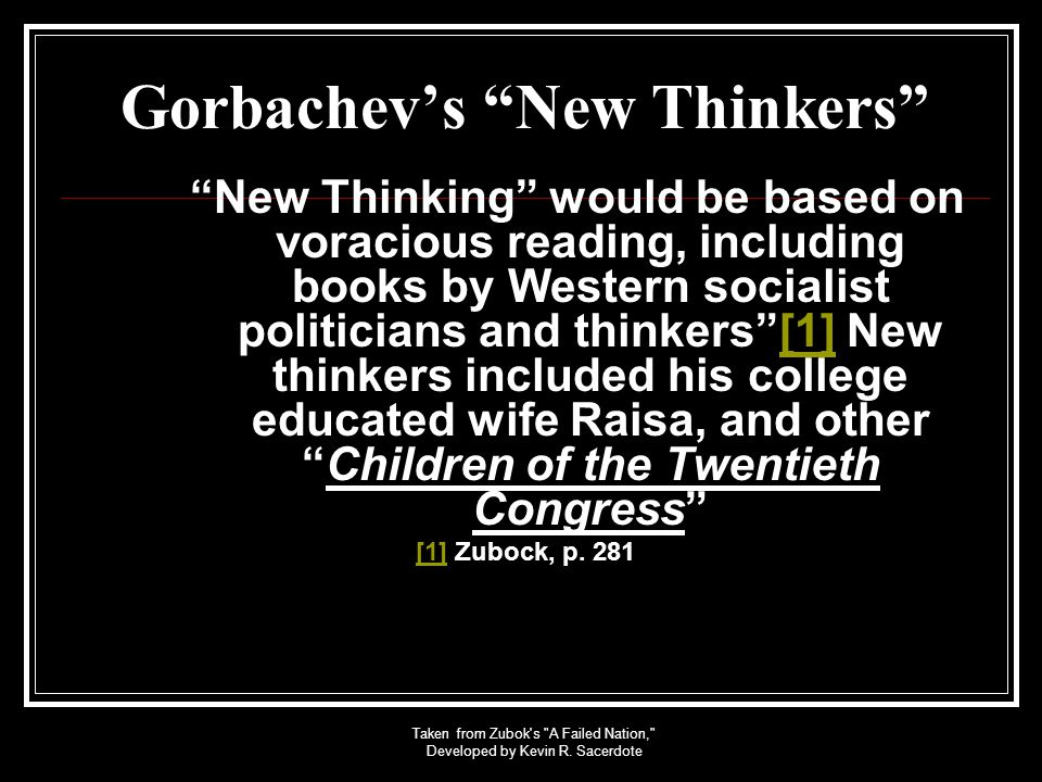 Gorbachev's New Thinkers