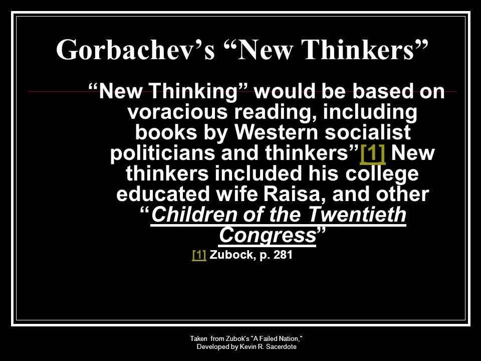 Gorbachev's New Thinkers