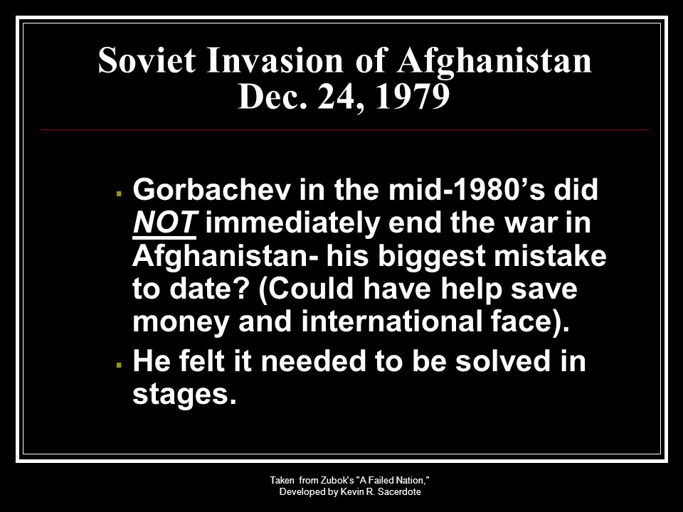 Soviet Invasion of Afghanistan Dec. 24, 1979
