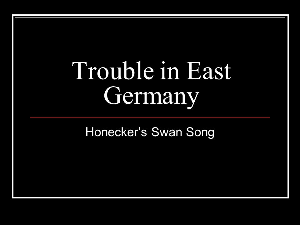 Trouble in East Germany