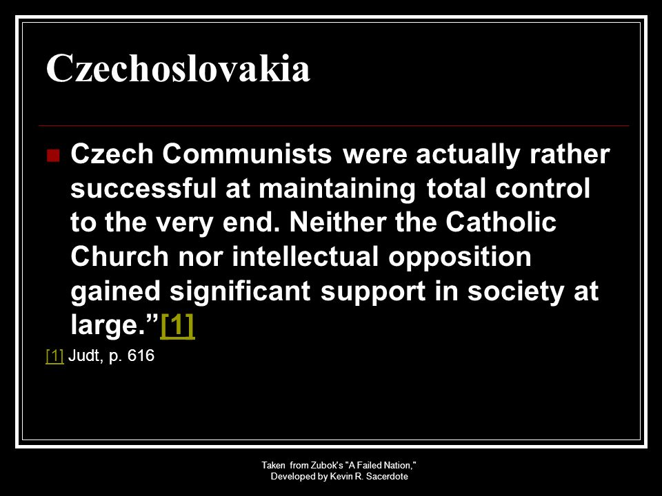 Taken from Zubok s A Failed Nation, Developed by Kevin R. Sacerdote