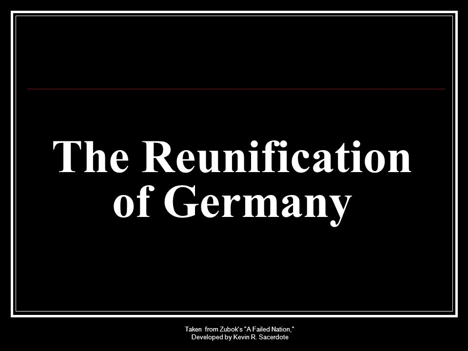 The Reunification of Germany