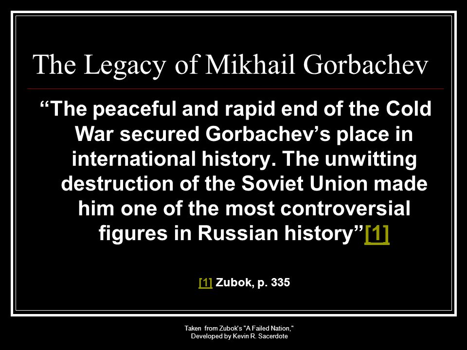 The Legacy of Mikhail Gorbachev