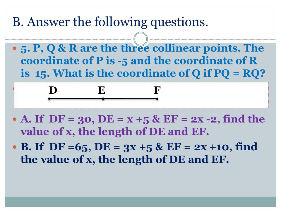 B. Answer the following questions.