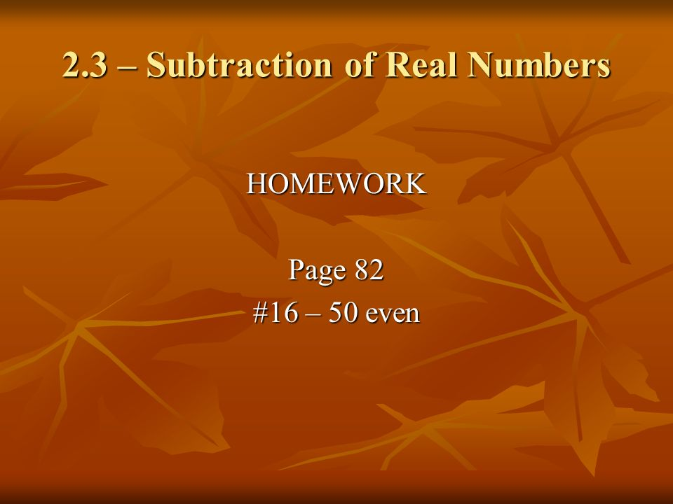 2.3 – Subtraction of Real Numbers