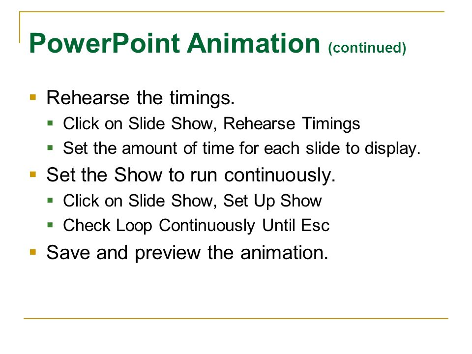 PowerPoint Animation (continued)