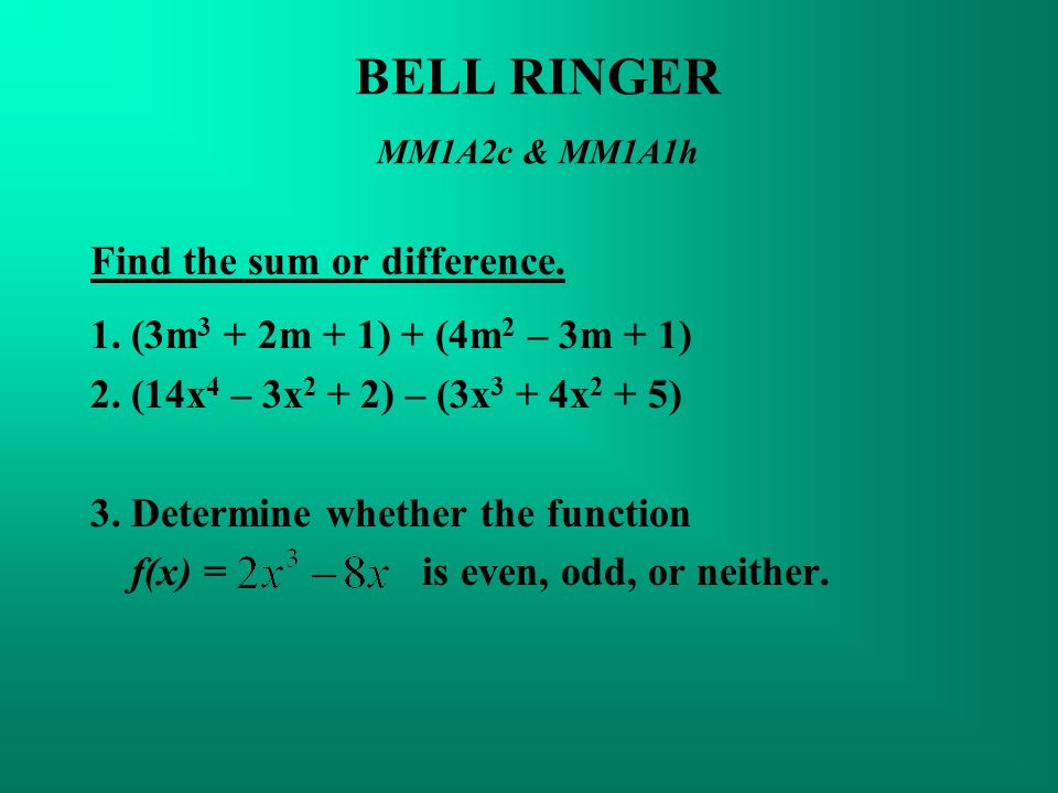 BELL RINGER MM1A2c & MM1A1h Find the sum or difference.