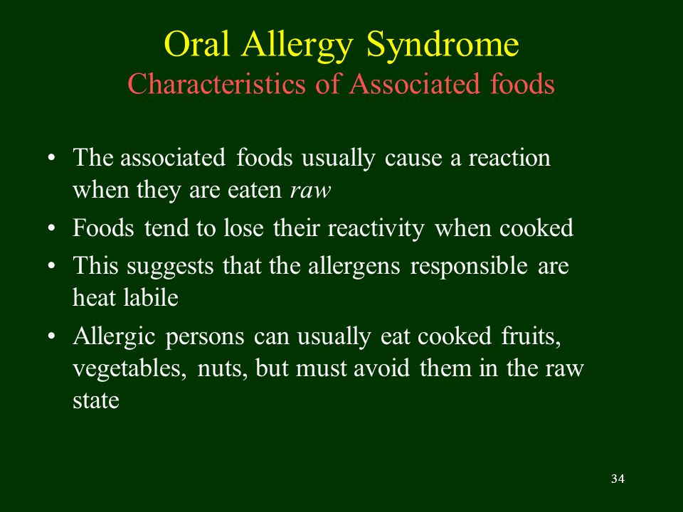 Oral Allergy Syndrome Characteristics of Associated foods