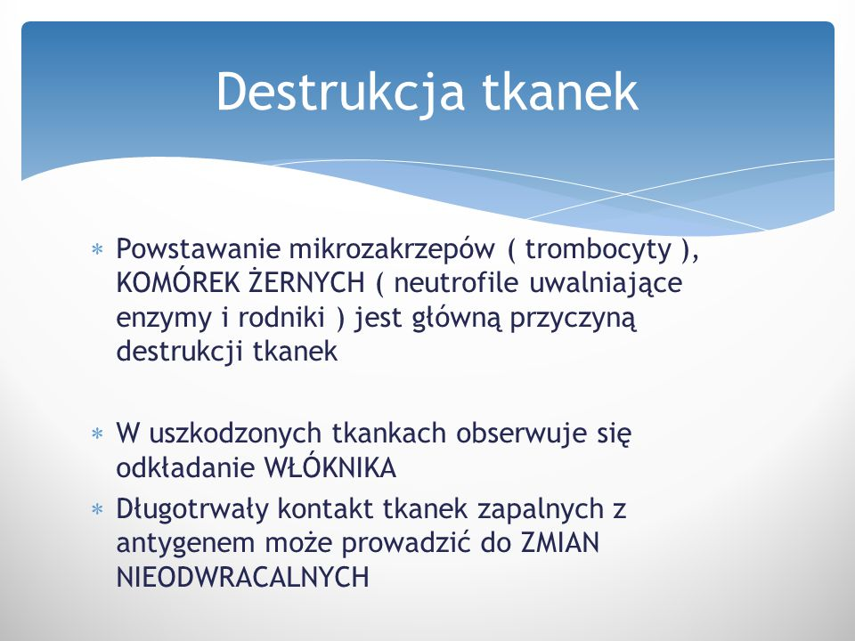 Destrukcja tkanek