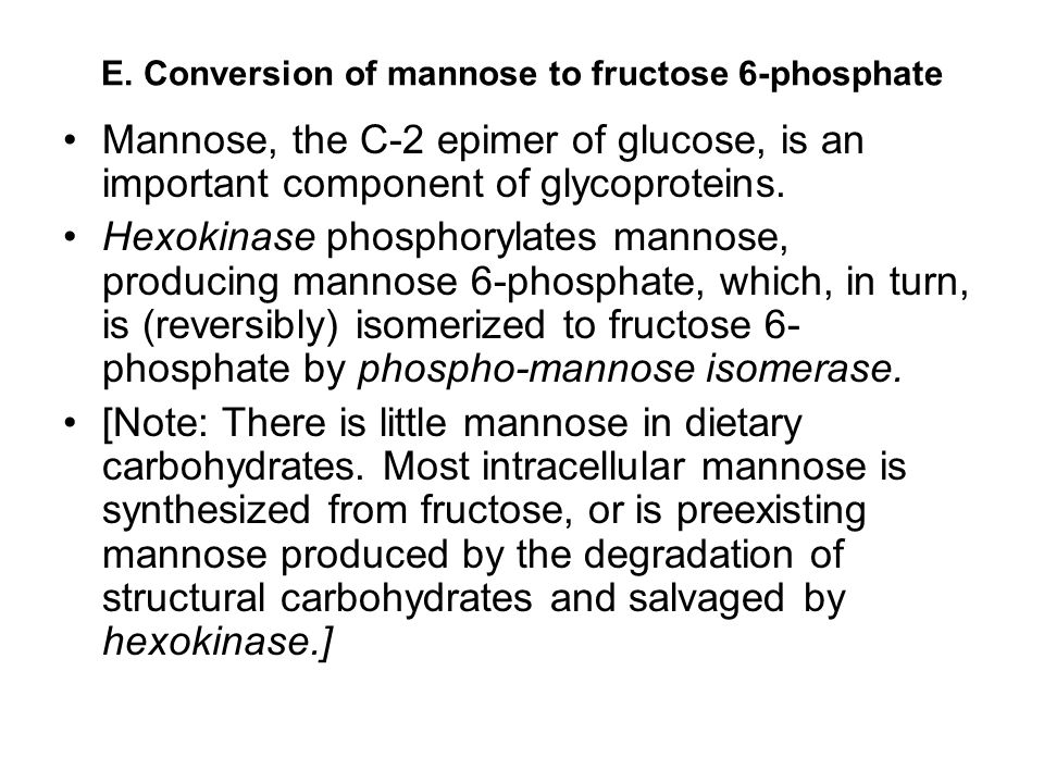 E. Conversion of mannose to fructose 6-phosphate