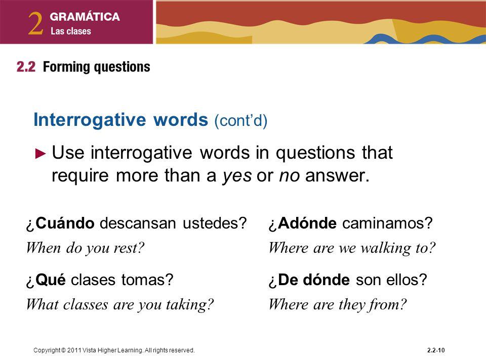 Interrogative words (cont'd)