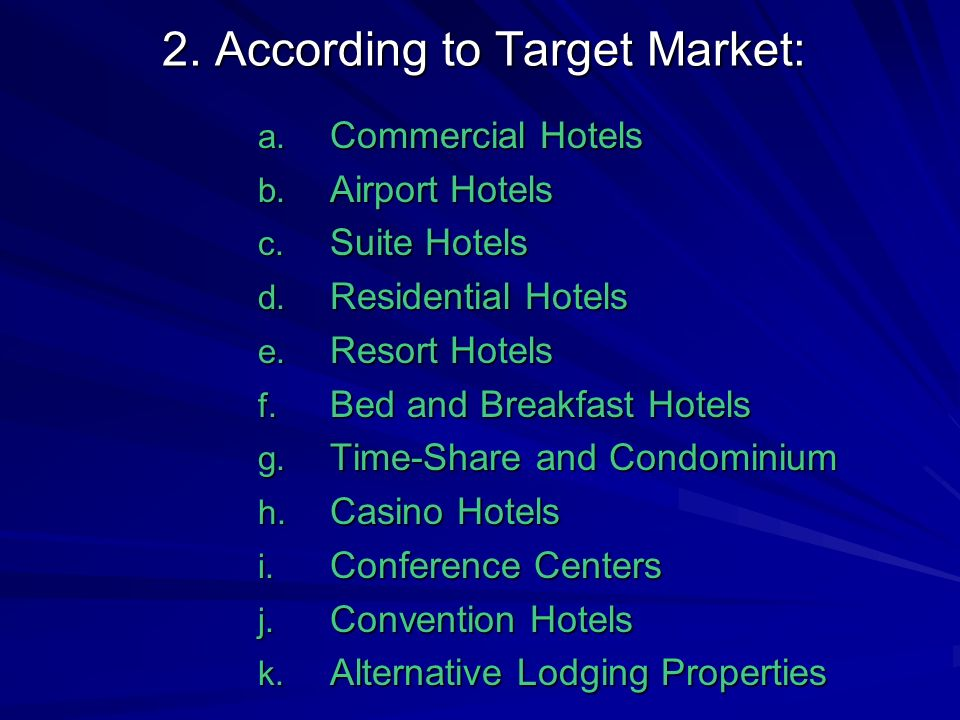 2. According to Target Market: