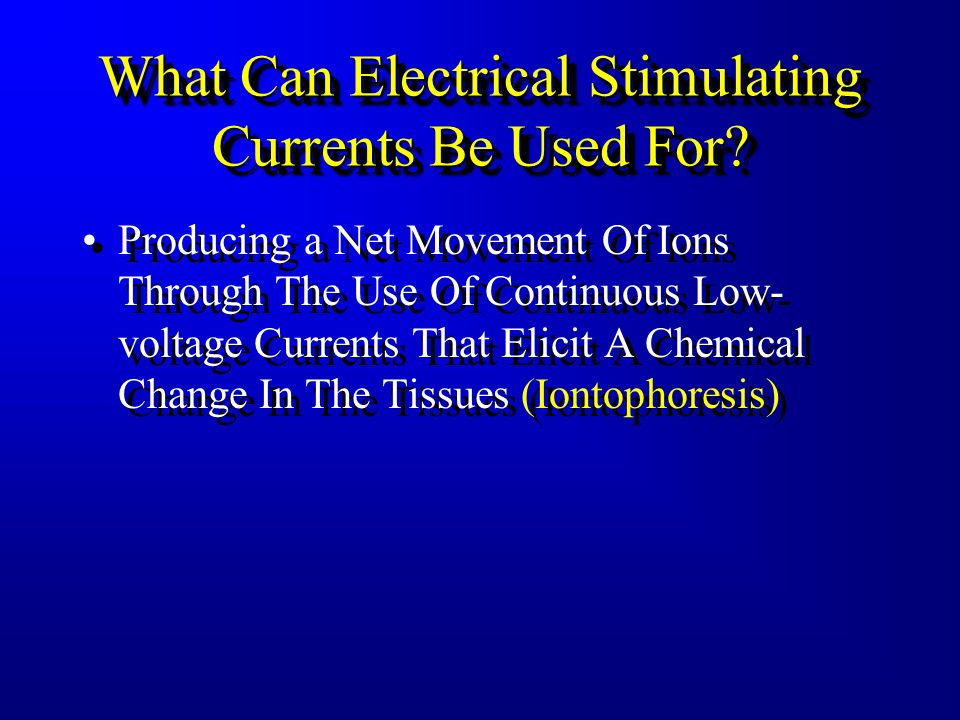 What Can Electrical Stimulating Currents Be Used For