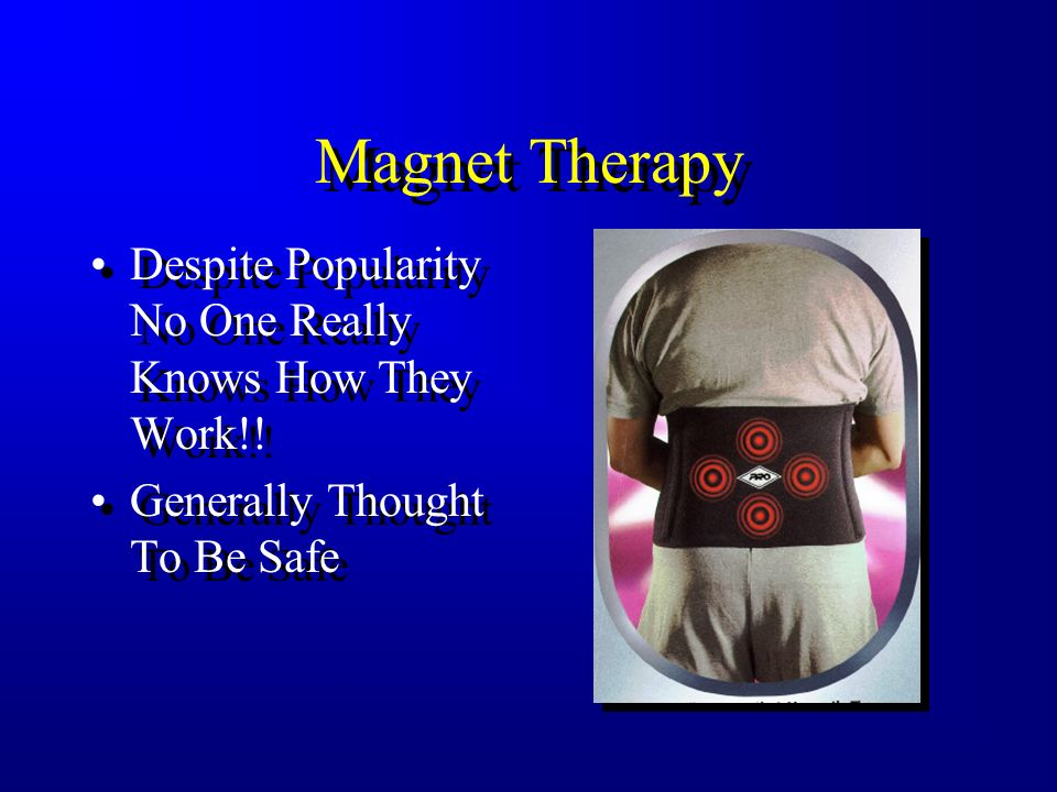 Magnet Therapy Despite Popularity No One Really Knows How They Work!!