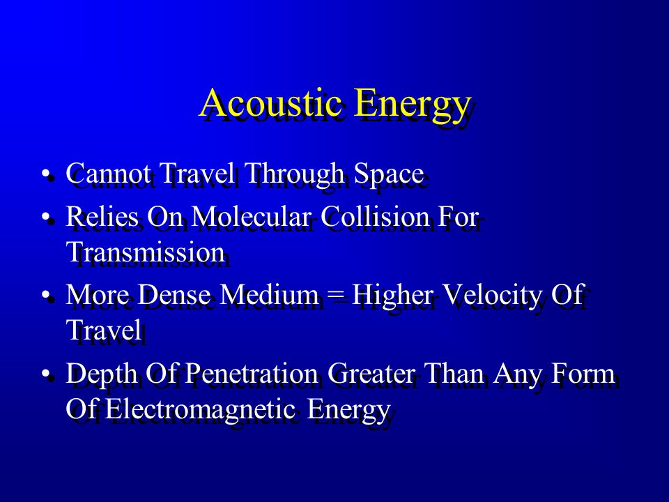 Acoustic Energy Cannot Travel Through Space