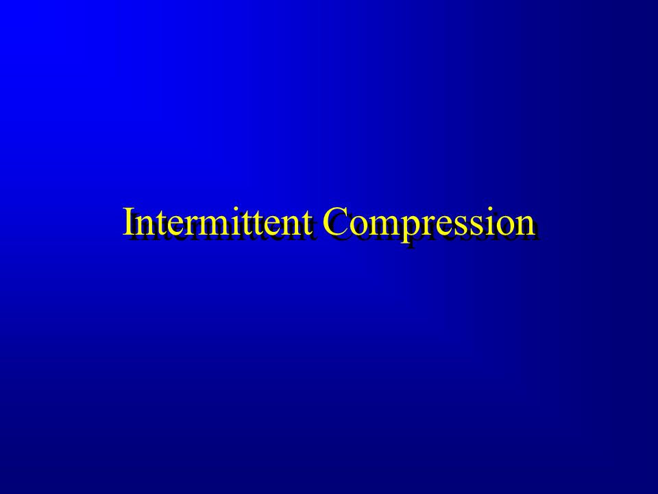 Intermittent Compression