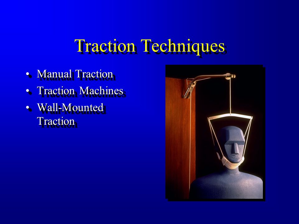 Traction Techniques Manual Traction Traction Machines