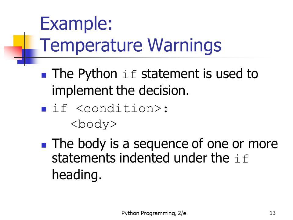 Example: Temperature Warnings
