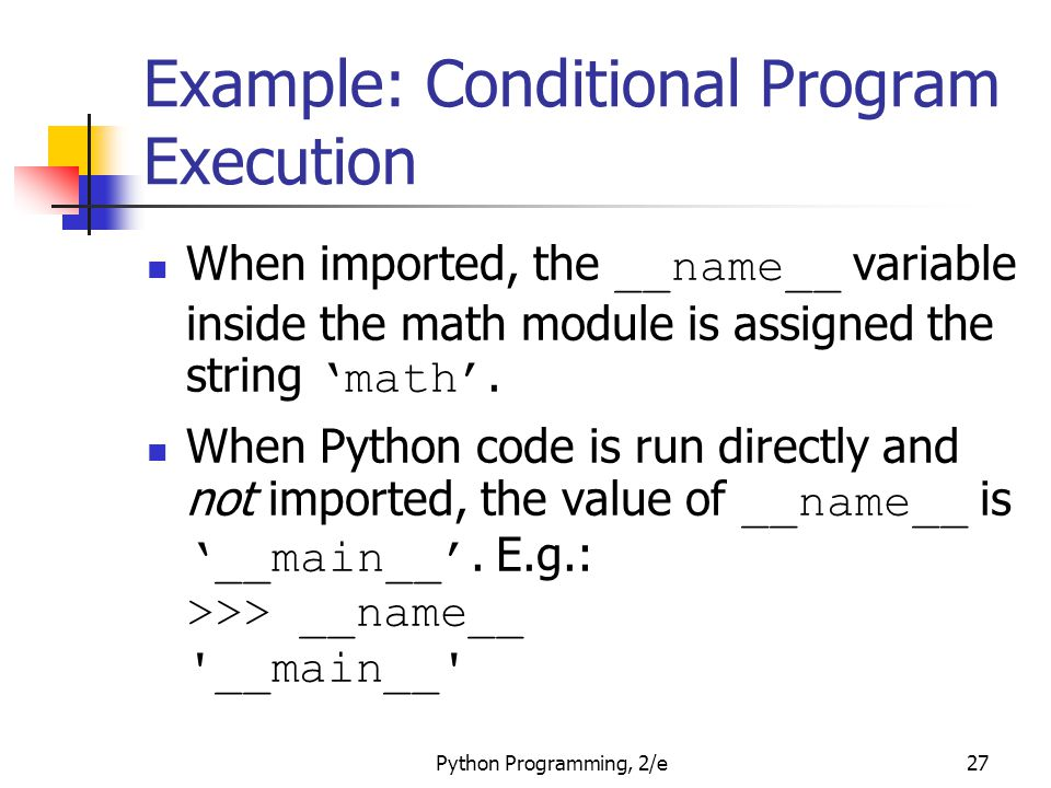 Example: Conditional Program Execution