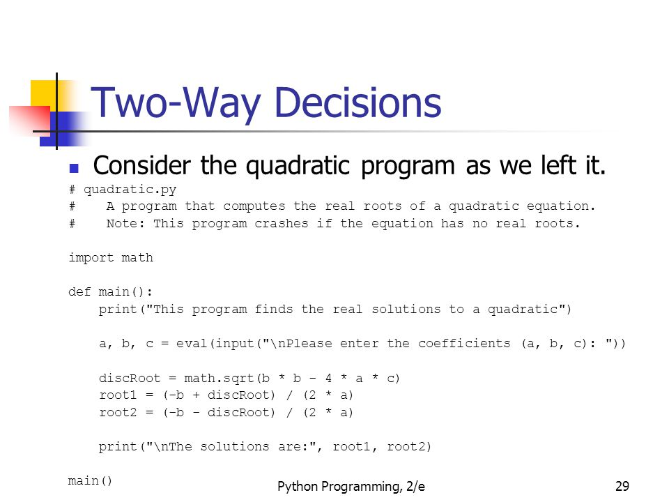 Two-Way Decisions Consider the quadratic program as we left it.