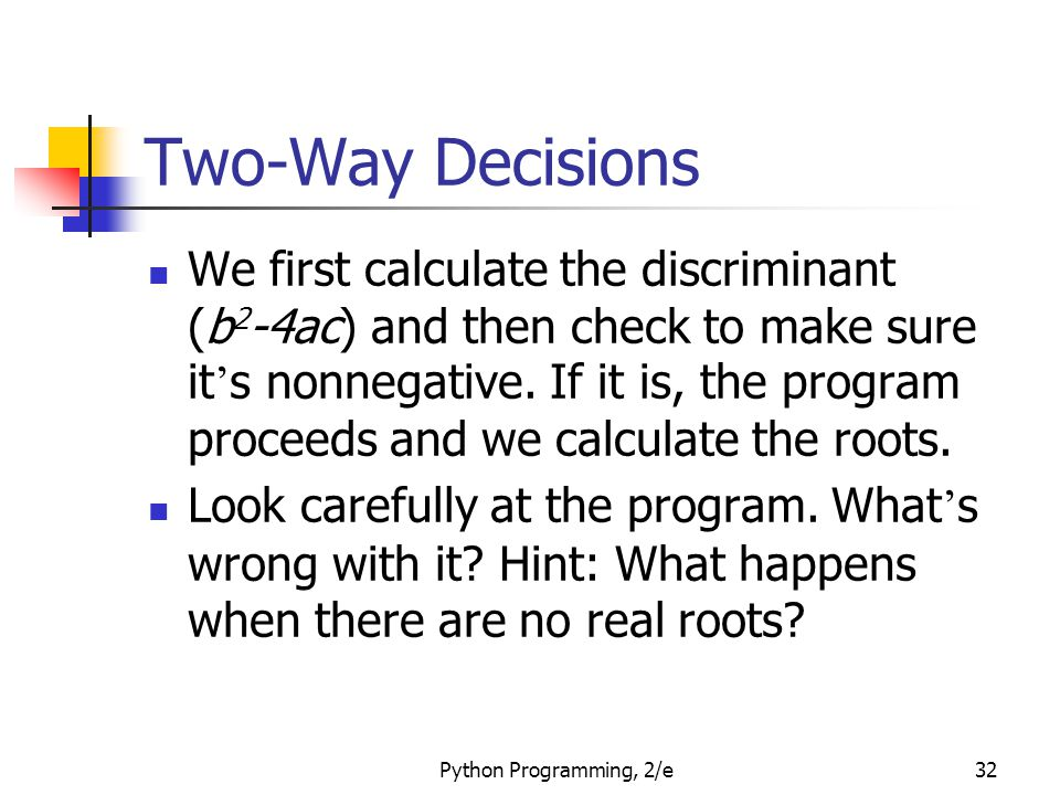 Two-Way Decisions