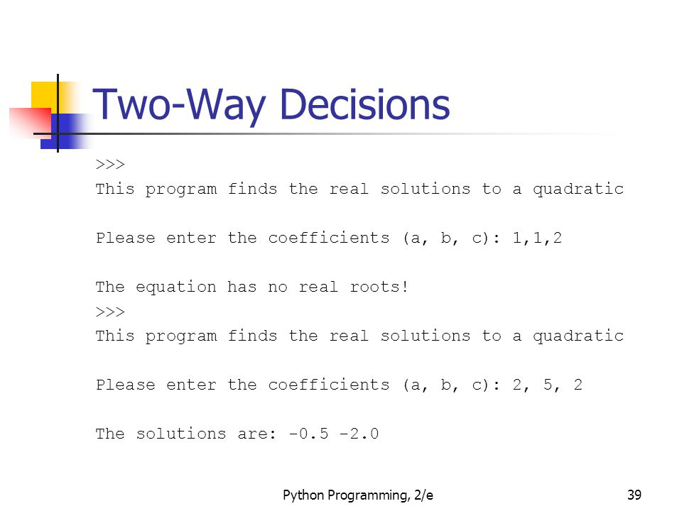 Two-Way Decisions >>>