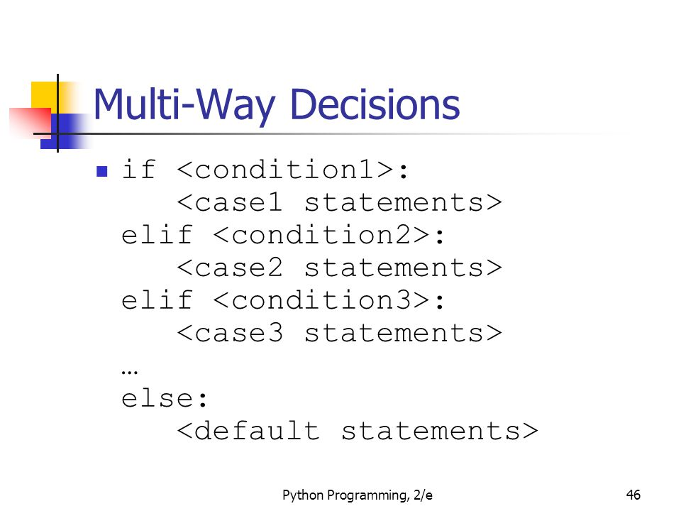Multi-Way Decisions