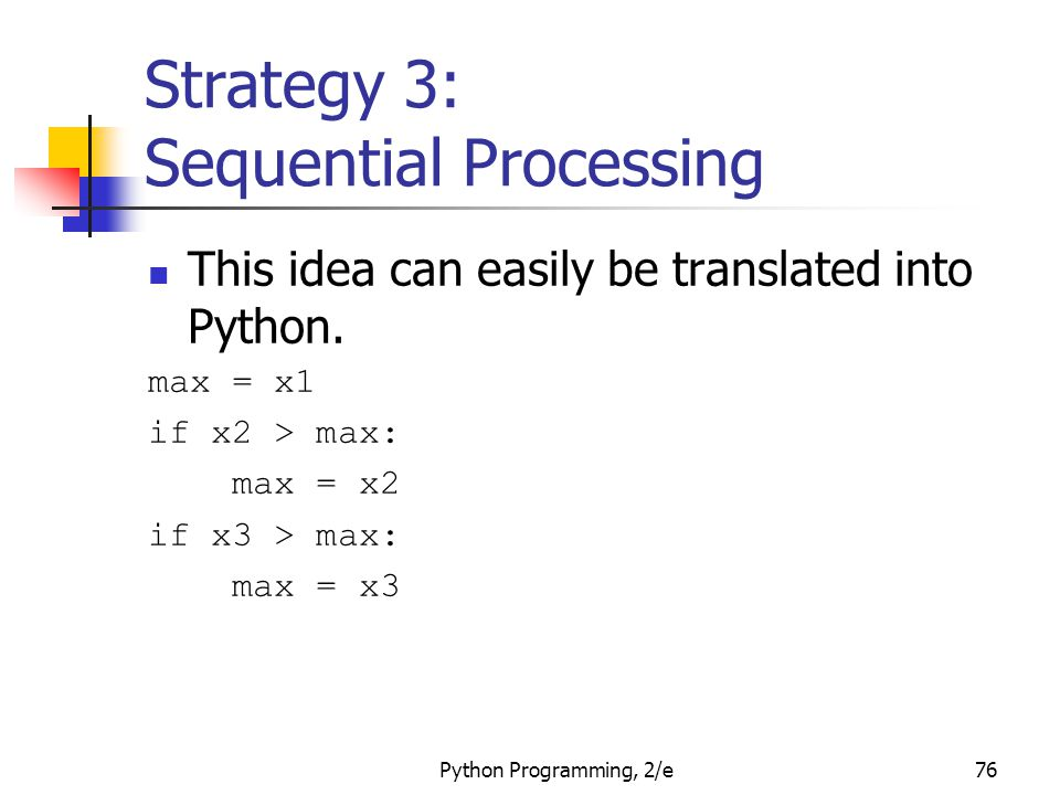 Strategy 3: Sequential Processing