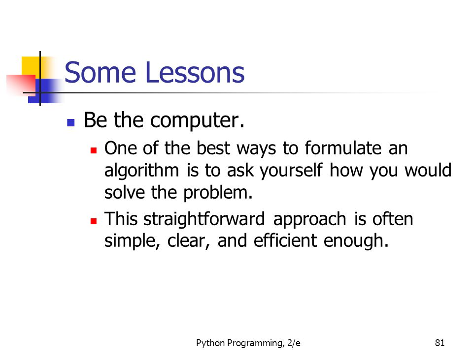 Some Lessons Be the computer.