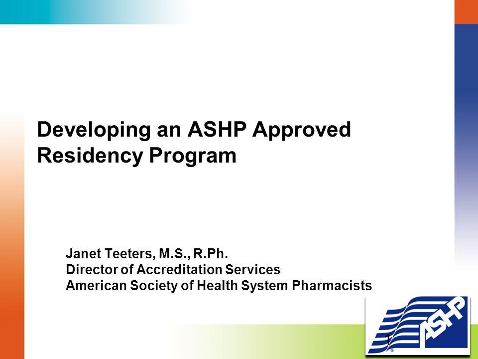 Developing an ASHP Approved Residency Program