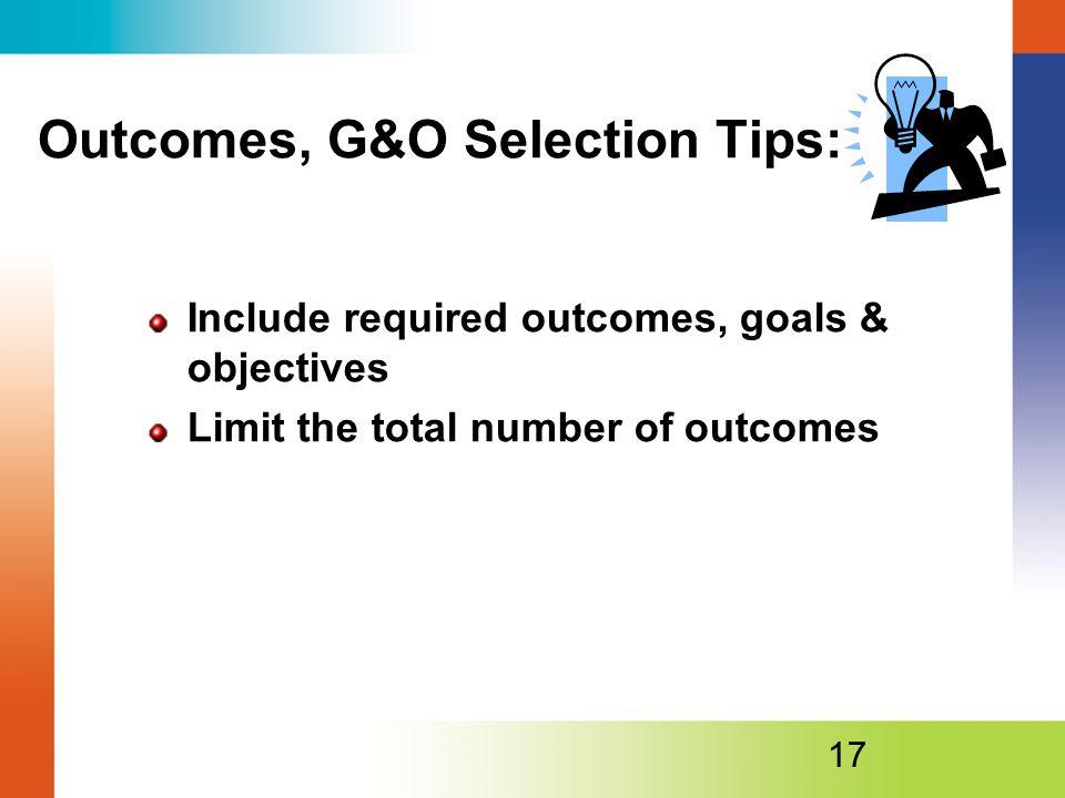 Outcomes, G&O Selection Tips: