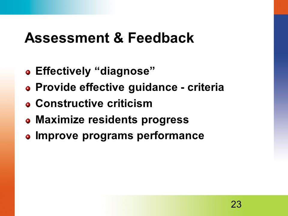 Assessment & Feedback Effectively diagnose