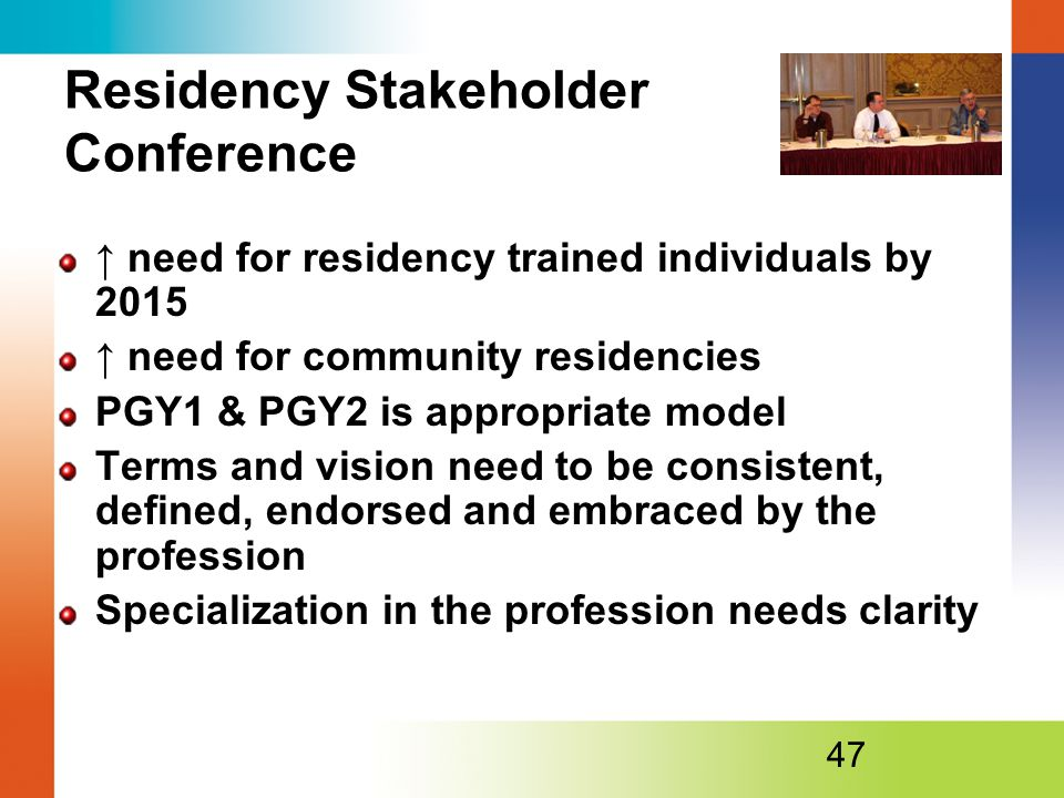 Residency Stakeholder Conference