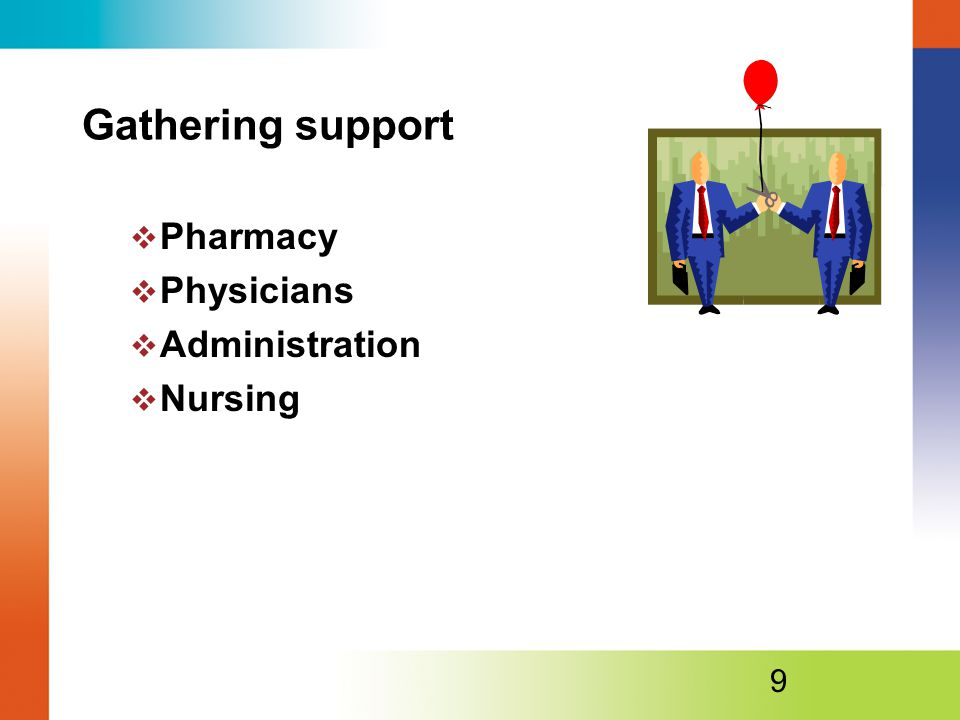 Gathering support Pharmacy Physicians Administration Nursing