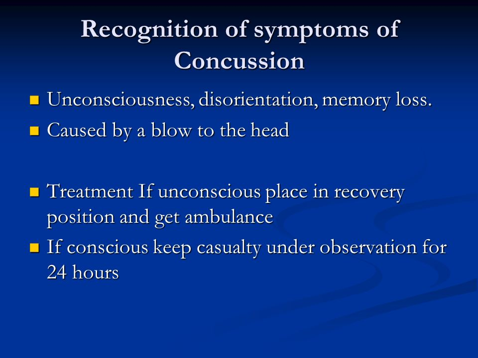 Recognition of symptoms of Concussion