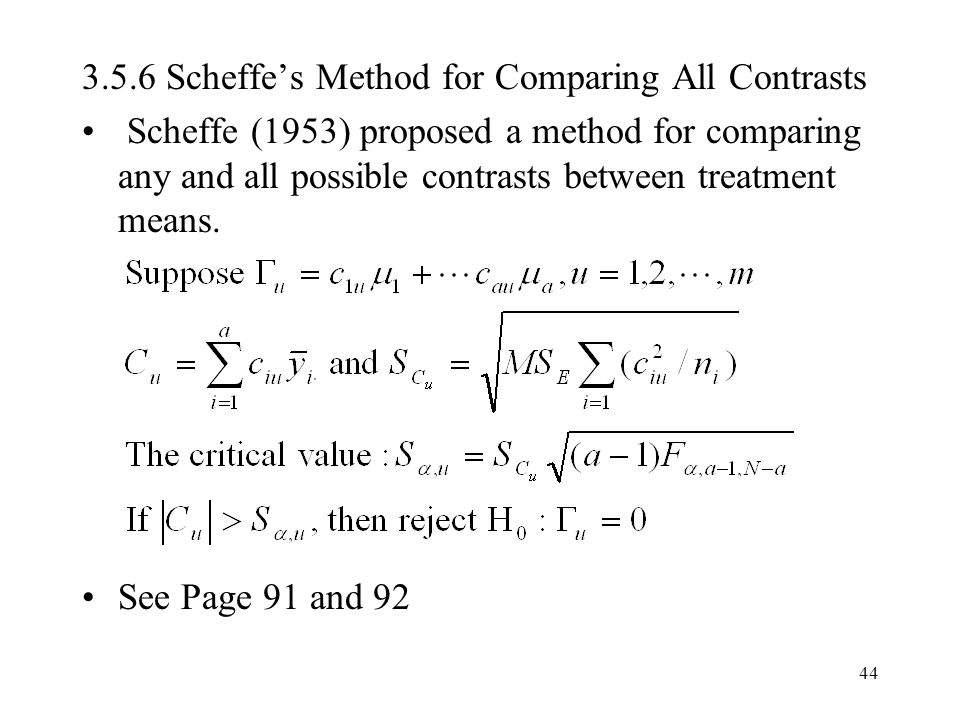3.5.6 Scheffe's Method for Comparing All Contrasts