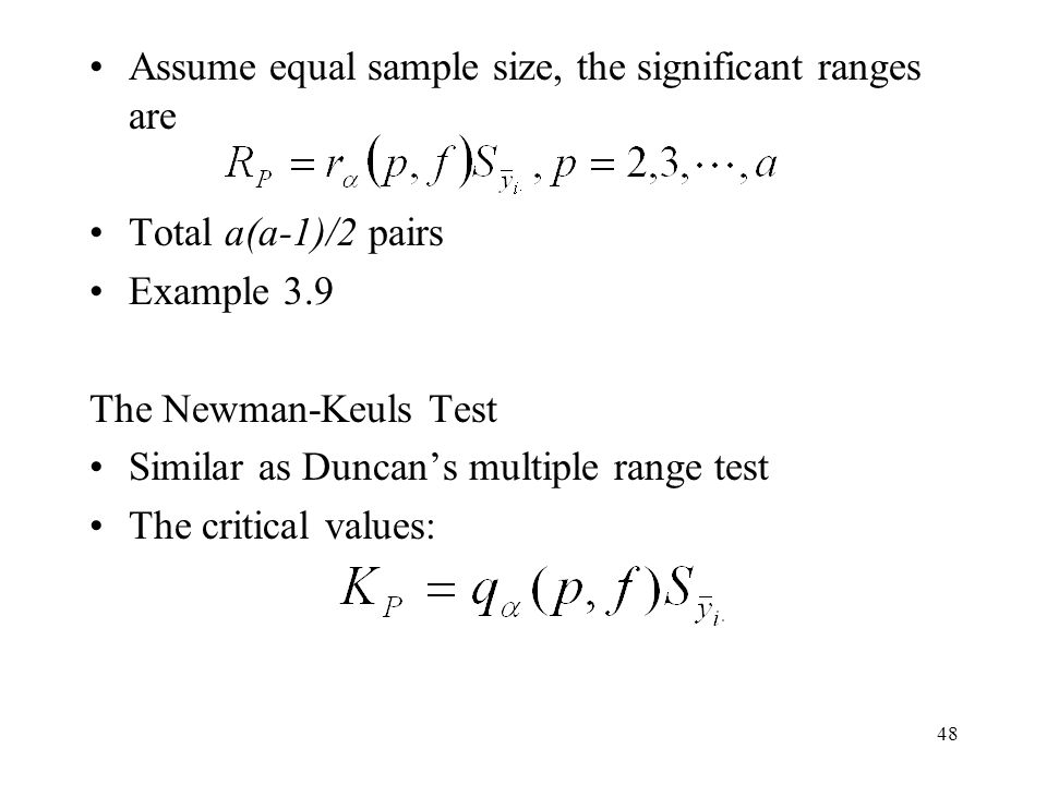 Assume equal sample size, the significant ranges are