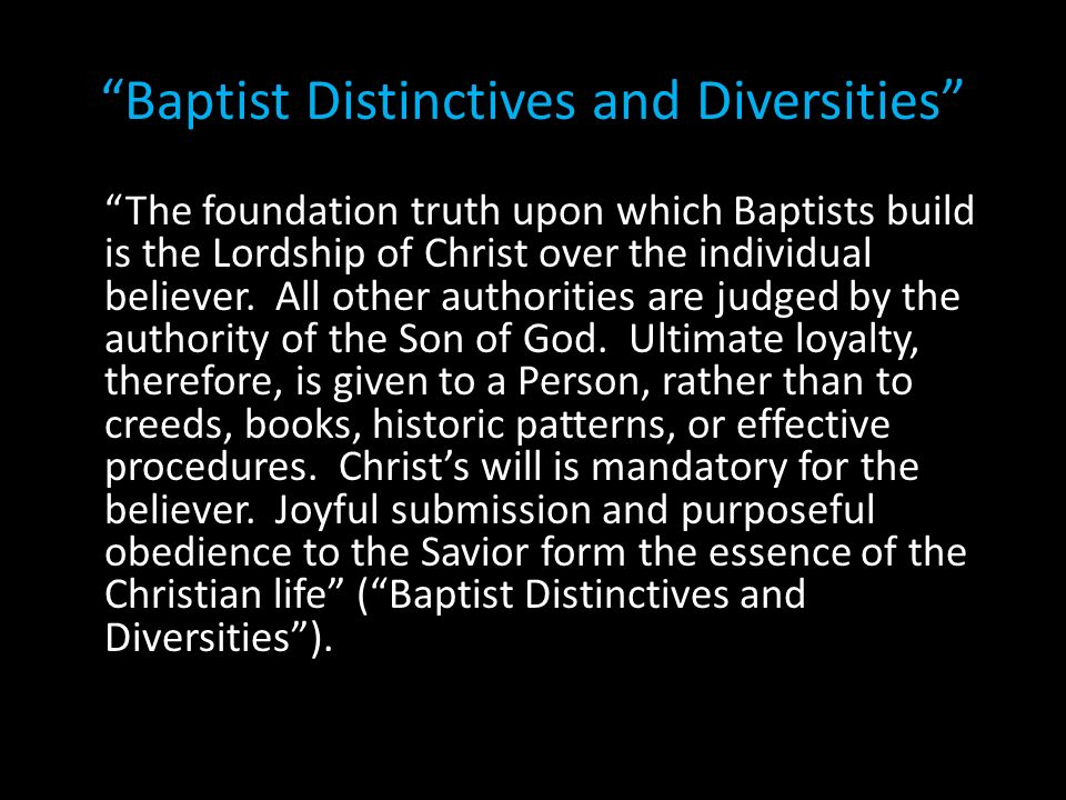 Baptist Distinctives and Diversities