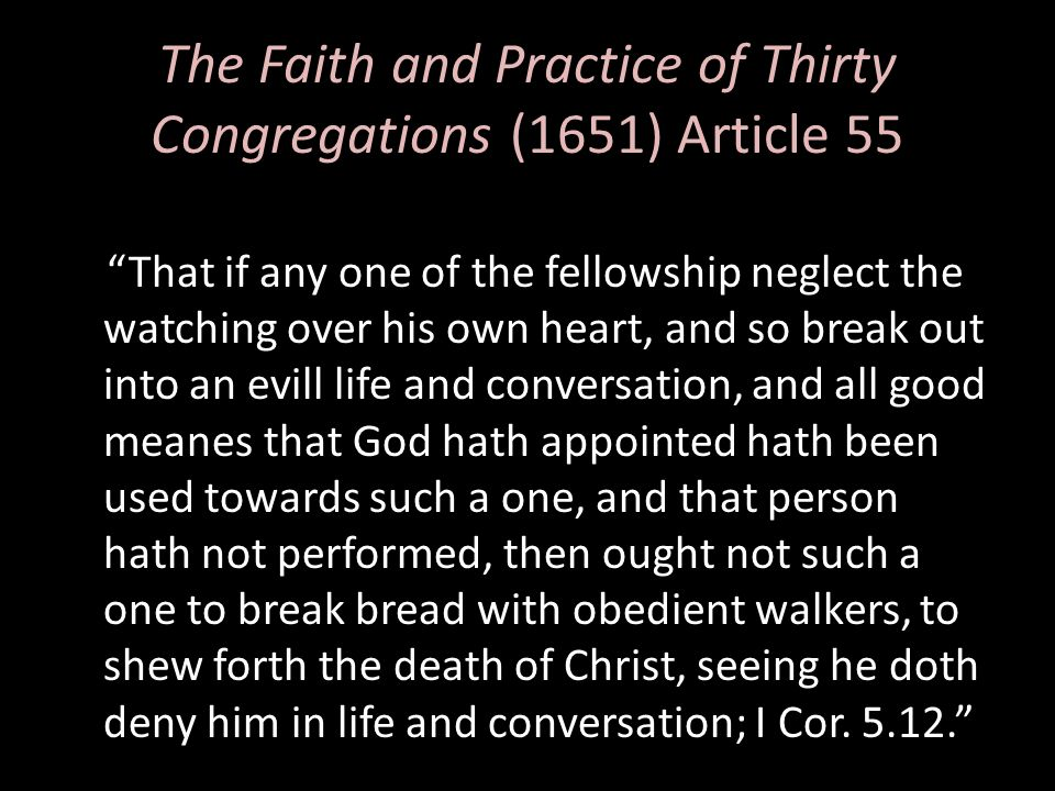 The Faith and Practice of Thirty Congregations (1651) Article 55