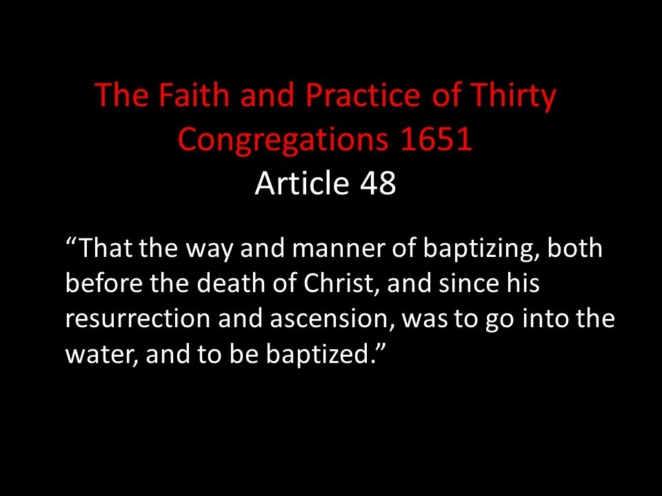 The Faith and Practice of Thirty Congregations 1651 Article 48