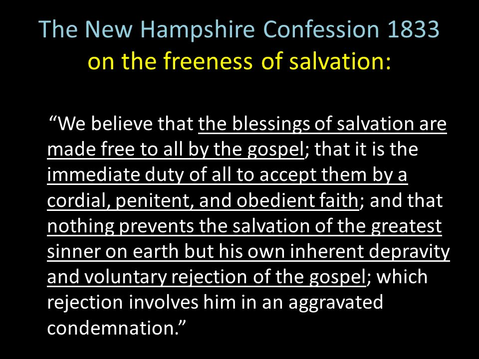The New Hampshire Confession 1833 on the freeness of salvation: