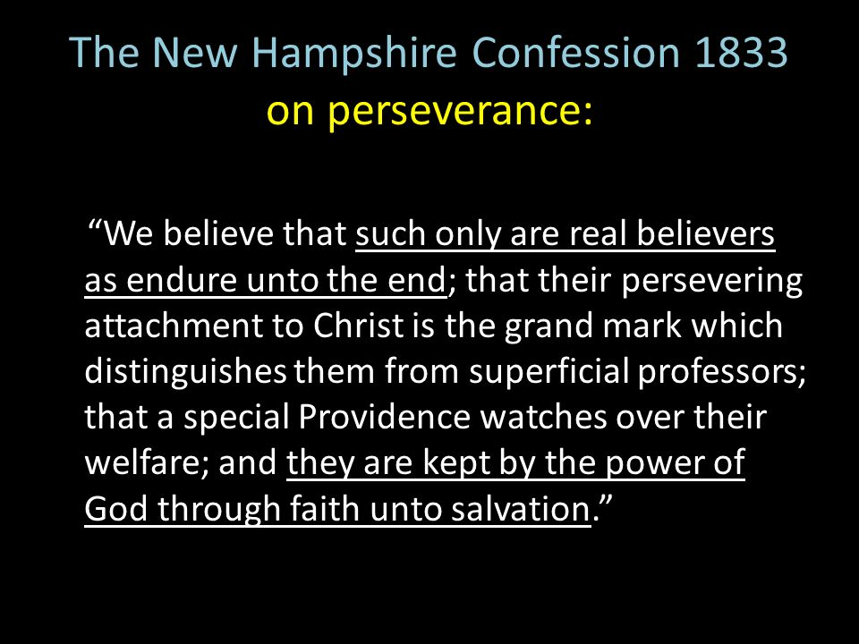 The New Hampshire Confession 1833 on perseverance: