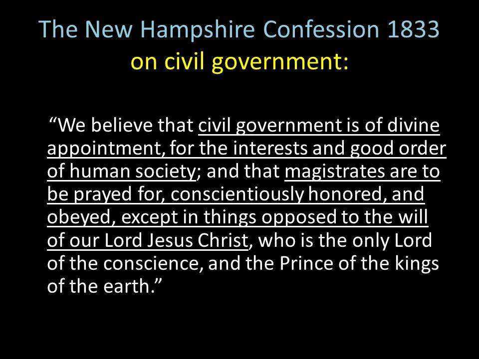 The New Hampshire Confession 1833 on civil government: