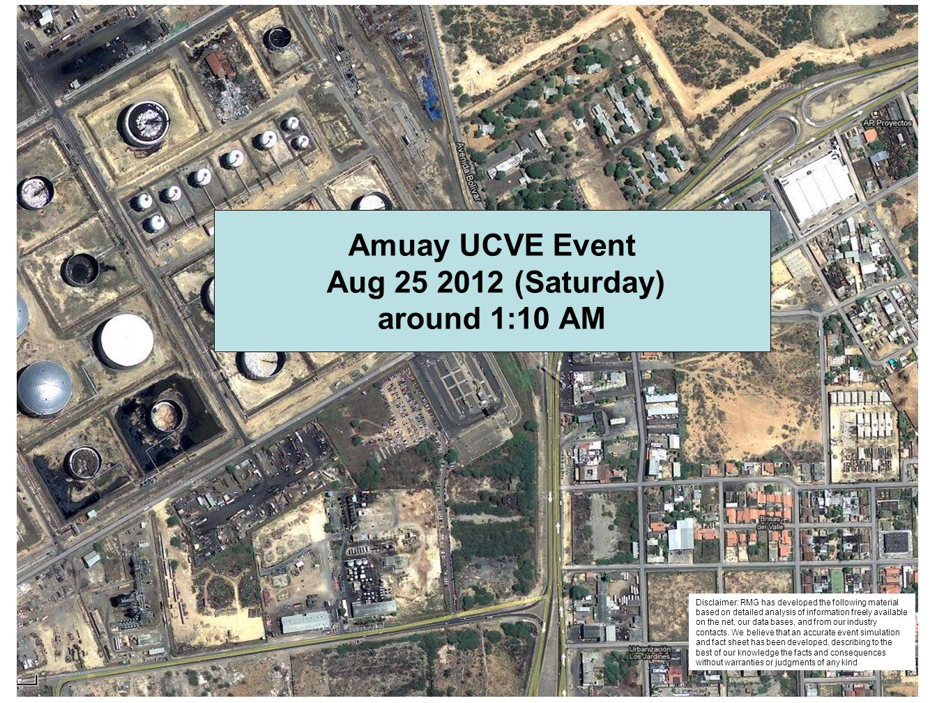 Amuay UCVE Event Aug 25 2012 (Saturday) around 1:10 AM