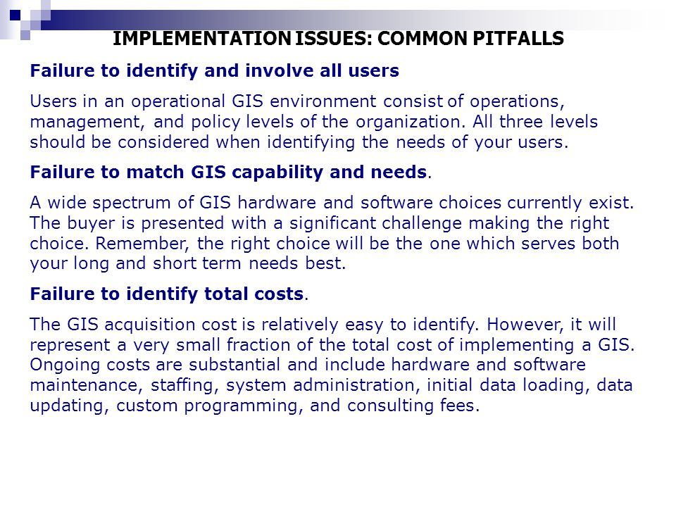 IMPLEMENTATION ISSUES: COMMON PITFALLS